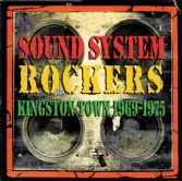 Various - Sound System Rockers: Kingston Town 1969 - 1975 (Kingston Sounds) CD